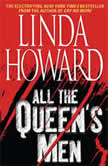 All The Queen's Men, Linda Howard
