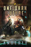 One Dark Future, Michael Anderle