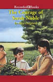 The Courage of Sarah Noble, Alice Dalgliesh