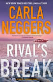 Rival's Break, Carla Neggers