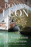 The Temptation of Forgiveness, Donna Leon