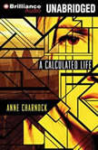 A Calculated Life, Anne Charnock