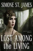 Lost among the Living, Simone St. James