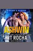 Ashwin, Kit Rocha