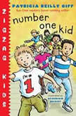 Number One Kid Zigzag Kids Book 1, Patricia Reilly Giff