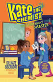 The STEM Night Disaster, Kate Biberdorf
