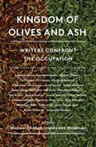 Kingdom of Olives and Ash Writers Confront the Occupation, Michael Chabon