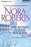 The Return of Rafe MacKade, Nora Roberts