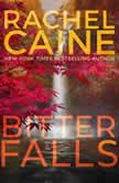 Bitter Falls, Rachel Caine