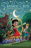 Artemis the Brave, Joan Holub