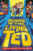 Revenge of the Living Ted, Barry Hutchison