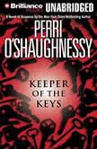 Keeper of the Keys, Perri O'Shaughnessy