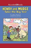 Henry and Mudge Take the Big Test, Cynthia Rylant