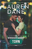 Whiskey Sharp: Torn (Whiskey Sharp), Lauren Dane