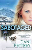 Sabotaged, Dani Pettrey