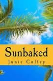 Sunbaked, Junie Coffey