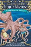 Magic Tree House #39: Dark Day in the Deep Sea, Mary Pope Osborne