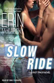 Slow Ride, Erin McCarthy