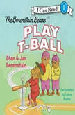 The Berenstain Bears Play T-Ball, Jan Berenstain