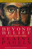 Beyond Belief The Secret Gospel of Thomas, Elaine Pagels