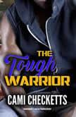 The Tough Warrior, Cami Checketts