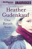 One Breath Away, Heather Gudenkauf