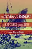 The Titanic Tragedy, New York Times