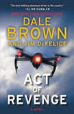Act of Revenge, Dale Brown