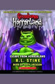 Goosebumps HorrorLand #11: Escape from HorrorLand, R.L. Stine