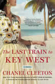 The Last Train to Key West, Chanel Cleeton