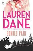 Bonded Pair (Cascadia Wolves, #6), Lauren Dane