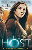 The Host: A Novel - Booktrack Edition, Stephenie Meyer