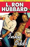 Inky Odds, L. Ron Hubbard