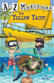 A to Z Mysteries: The Yellow Yacht, Ron Roy
