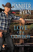 Love of a Cowboy, Jennifer Ryan