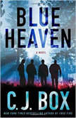 Blue Heaven, C. J. Box