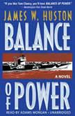 Balance of Power, James W. Huston