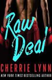 Raw Deal, Cherrie Lynn