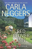 Red Clover Inn (Swift River Valley, #7), Carla Neggers