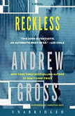 Reckless, Andrew Gross