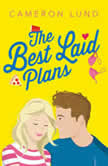 The Best Laid Plans, Cameron Lund