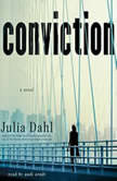 Conviction, Julia Dahl