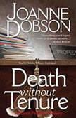 Death without Tenure A Karen Pelletier Mystery, Joanne Dobson