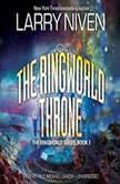 The Ringworld Throne The Ringworld Series, Book 3, Larry Niven