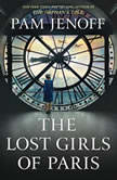 The Lost Girls of Paris A Novel, Pam Jenoff