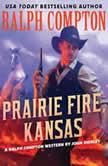 Ralph Compton Prairie Fire, Kansas, Ralph Compton