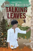 Talking Leaves, Joseph Bruchac