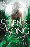 Siren's Song, Mary Weber