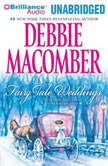 Fairy Tale Weddings, Debbie Macomber
