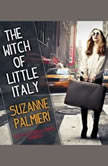 The Witch of Little Italy, Suzanne Palmieri
